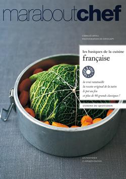 Les basiques de la cuisine française : Marabout Chef